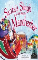 Santa's Sleigh is on its Way to Manchester