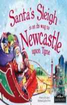 Santa's Sleigh is on its Way to Newcastle Upon Tyne