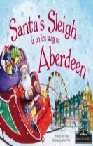 Santa's Sleigh is on its Way to Aberdeen