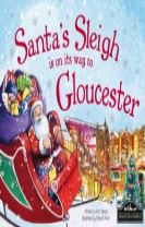 Santa's Sleigh is on its Way to Gloucester