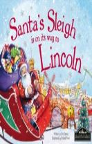 Santa's Sleigh is on its Way to Lincoln