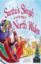 Santa's Sleigh is on its Way to North Wales
