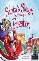 Santa's Sleigh is on its Way to Preston