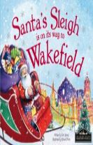 Santa's Sleigh is on its Way to Wakefield
