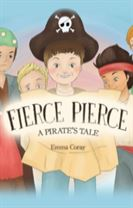 Fierce Pierce: A Pirate's Tale