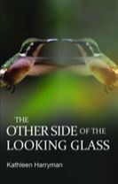 The Other Side of the Looking Glass