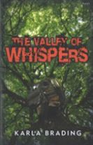 Valley of Whispers, The