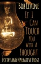 If I Can Touch You With A Thought