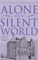 Alone in a Silent World