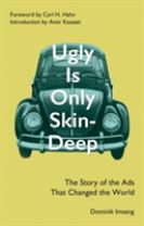 Ugly Is Only Skin-Deep