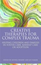 Creative Therapies for Complex Trauma