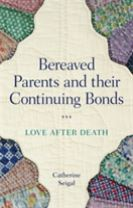 Bereaved Parents and their Continuing Bonds