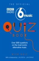 The Official Radio 6 Music Quiz Book