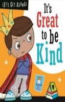 It's Great to be Kind