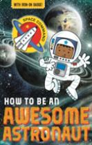 How to be an Awesome Astronaut