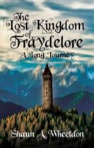 The Lost Kingdom of Fraydelore- A Long Journey