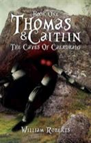 Thomas and Caitlin: Book One- The Caves of Caerdraig