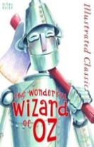 Illustrated Classic: Wonderful Wizard of Oz