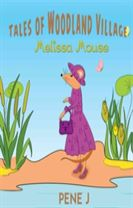 Tales of Woodland Village - Melissa Mouse