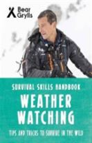 Bear Grylls Survival Skills: Weather Watching