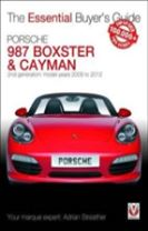 The Essential Buyers Guide Porsche 987 Boxster & Cayman