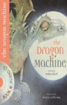 The Dragon Machine (Book and CD)
