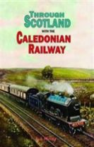 Through Scotland with the Caledonian Railway