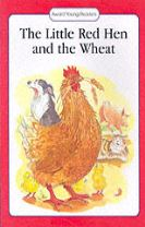 The Little Red Hen and the Wheat