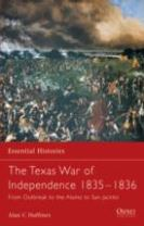 The Texas War of Independence 1835-1836