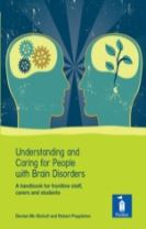 Understanding and Caring for People with Brain Disorders