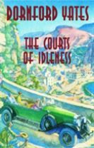 The Courts Of Idleness