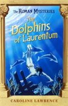 The Roman Mysteries: The Dolphins of Laurentum
