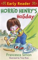 Horrid Henry Early Reader: Horrid Henry's Holiday