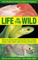 The Children's Encyclopedia of Animals: Life in the Wild