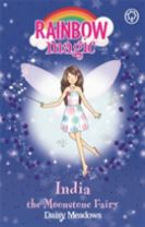 Rainbow Magic: India the Moonstone Fairy