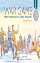 War Game (Special 100th Anniversary of WW1 Ed.)