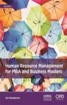 Human Resource Management for MBA and Business Masters