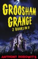 Groosham Grange - Two Books in One!