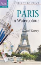 Ready to Paint: Paris in Watercolour