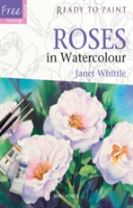 Ready to Paint: Roses in Watercolour