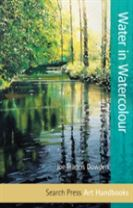 Art Handbooks: Water in Watercolour