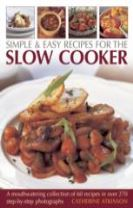 Simple & Easy Recipes for the Slow Cooker