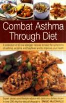 Combat Asthma Through Diet Cookbook