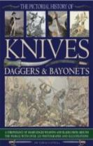 Pictorial History of Knives, Daggers & Bayonet