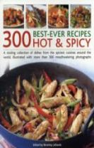 300 Best-ever Hot & Spicy Recipes