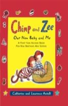 Chimp and Zee: Our New Baby and Me
