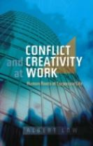 Conflict and Creativity at Work