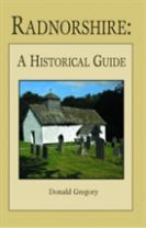 Radnorshire �  A Historical Guide