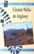 Walks with History: Circular Walks on Anglesey