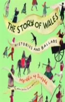 Story of Wales, The - Histories and Ballads
